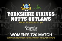 Yorkshire Women's face T20 champions Notts at Headingley
