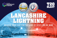 Lancashire T20 Blast tickets available to reserve online