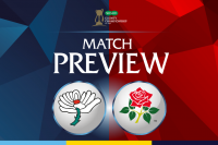 BIG MATCH PREVIEW: YORKSHIRE V LANCASHIRE COUNTY CRICKET CLUB