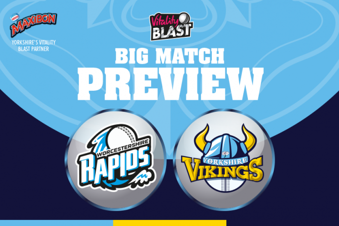 Big Match Preview Worcestershire Rapids V Yorkshire Vikings News Yorkshire County Cricket Club